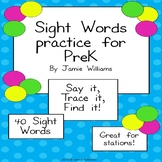 Sight Words Practice for Prek-Say it! Trace it! Find it!