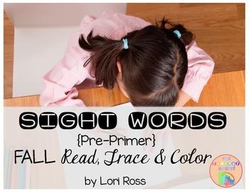 NO PREP Sight Words {Pre-Primer} Read, Trace & Color