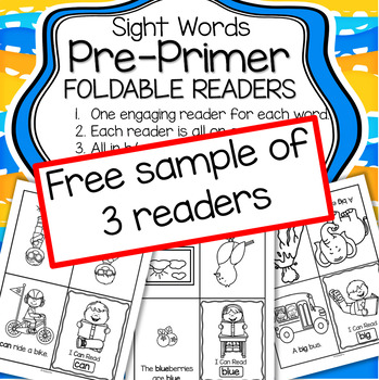 Sight Words Pre Primer Sample of 3 Emergent Readers FREE