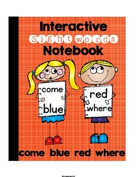 Sight Words Pre-Primer {Set 7} Interactive Notebook (come, blue, red, where)