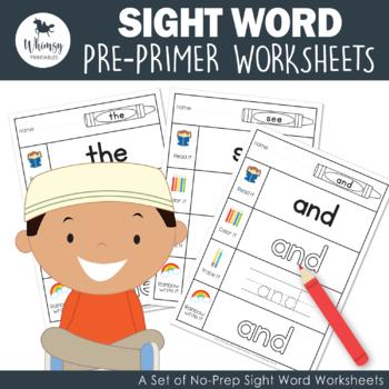 Sight Words - Primer Work Sheets