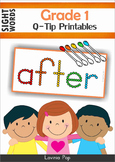 Sight Words - Q-Tip Printables (Grade 1 Words)