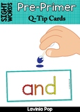 Sight Words - Q-Tip Printables (Pre-Primer Words)