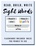 Sight Words: Read, Build, Write