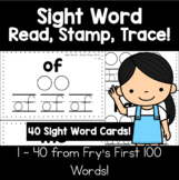 Sight Words | Read, Stamp, Trace - Set 1, 40 Words
