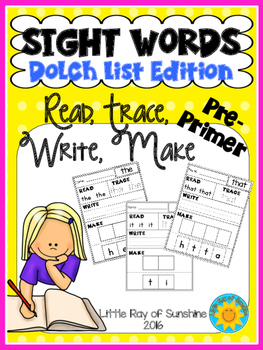 Sight Words - Read, Trace, Write, Make- Dolch List Pre-Primer