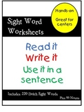 Sight Words - Read it, Write it, Use it in a sentence.