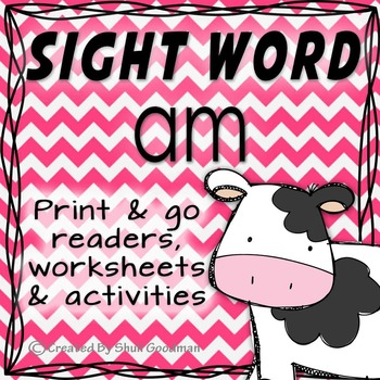 Sight Words - Readers and more - am