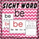 Sight Words - Readers and more - be