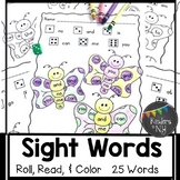 Sight Words: Roll, Read, and Color: Butterflies  25 High F