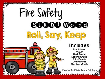 Sight Words - Roll Say Keep - Fire Safety Theme