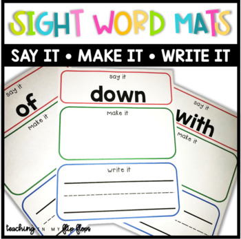 Sight Words SAY, MAKE, WRITE Mats