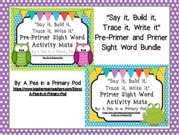 Sight Words (Say it, Build it, Trace it, Write it): Pre-Pr