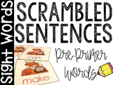 Sight Words Scrambled Sentences (Dolch Pre-Primer Words Set)