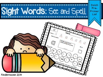 Sight Words: See and Spell (Dolch Pre-Primer List)