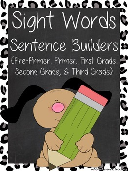 Sight Words Sentence Builders {214 different sentence builders}