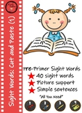 Pre-Primer Sight Words Cut and Paste ( Set 1)
