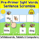 Sight Words Game - Pre-Primer Sentence Scramble - Spring A