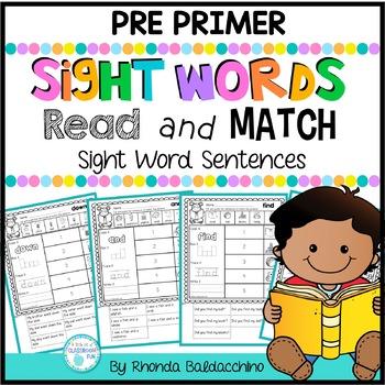 Read and Match  {Pre Primer Sight Words Sentences} NO PREP