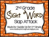 Sight Words Slap Attack: 2nd Grade Dolch Sight Words