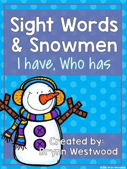 "Sight Words & Snowmen ""I have, Who has?"""
