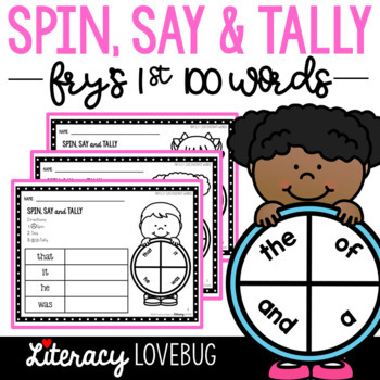Sight Words Activity: Spin, Say and Tally (Fry's 1st 100)