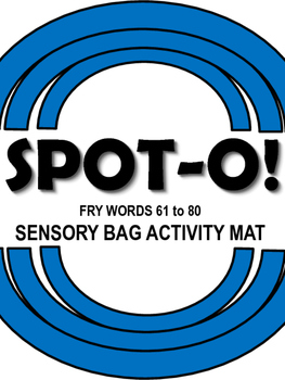 Sight Words Spot-O! Fry Words 61 to 80 Sensory Bag Activity