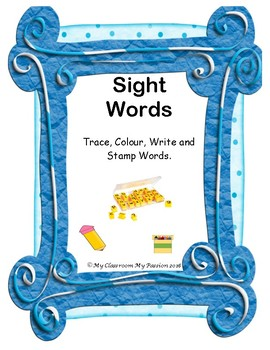 Sight Words: Trace, Colour, Write and Stamp Words