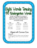 Sight Words Tracing- 40 Kindergarten Sight Words- Wonders Series