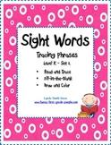 Kindergarten Sight Words - Tracing Phrases - Set 2