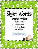 Kindergarten Sight Words - Tracing Phrases - Set 3