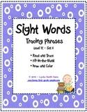 Kindergarten Sight Words - Tracing Phrases - Set 4