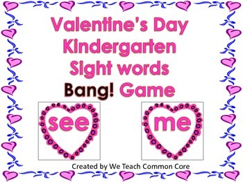 Sight Words Valentines Bang Game for Literacy Center or Sm