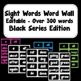 Sight Words ~ Word Wall ~ Black Series