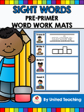 Sight Words Word Work Mats - Pre Primer Sight Words