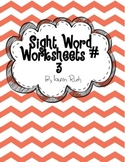 Sight Words Worksheet #3