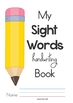 Sight Words Handwriting Book (Pre-Primer Words)