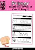 Sight Words Read it - Trace it - Write it - Stamp it - Color it (Primer)