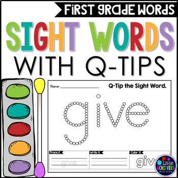 Q Tip Painting First Grade Sight Words Worksheets By Little Achievers