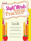 Sight Words Writing Practice (Pre-K)