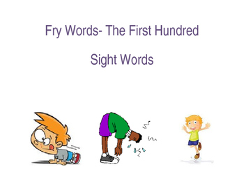 Sight Words and Exercise- The First 100 Words Fry Word List