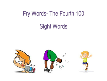 Sight Words and Exercise- The Fourth 100 Words Fry Word List