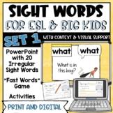 Sight Words for ESL and Big Kids - SET 1 - 20 Words | Print and Digital