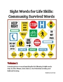 Sight Words for Life Skills: Community Survival Words Volume 1