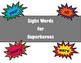 Sight Words for Superheroes / Tricky Words