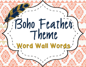 Sight Words for Word Wall - Feather and Boho Theme