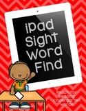 iPad Sight Word Find (Reach for Reading - K)
