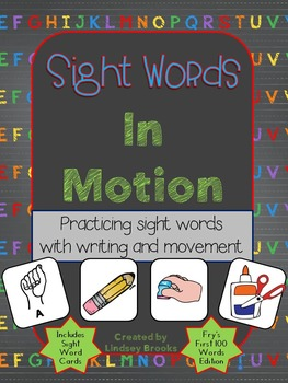Sight Words in Motion - Fry's First 100 Instant Words Edition