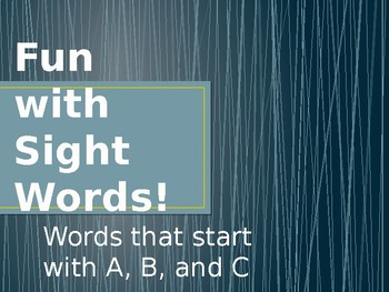 Sight Words starting with A, B, C
