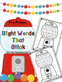 Sight Words that Stick!  Stamping Gumballs {Pre-Primer}